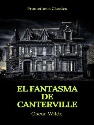 cover image of El fantasma de Canterville (Prometheus Classics)