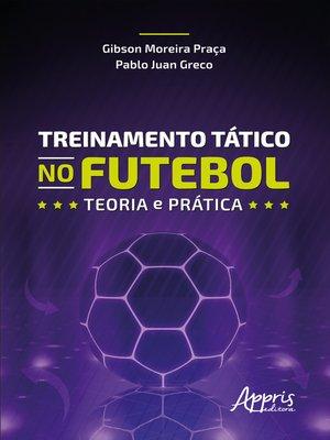 cover image of Treinamento tático no futebol