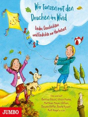 cover image of Wir tanzen mit den Drachen im Wind