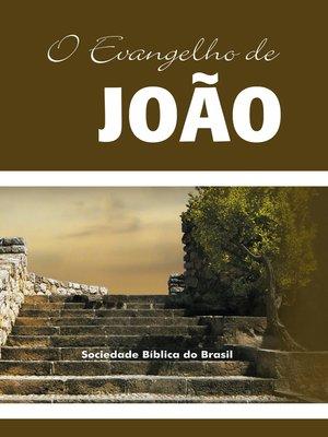 cover image of O Evangelho de João