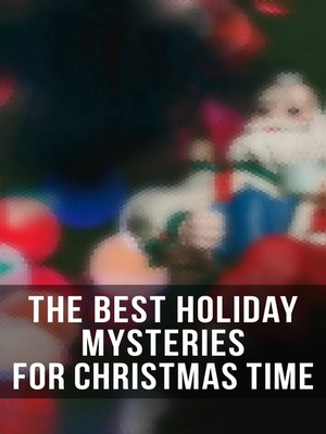 cover image of The Best Holiday Mysteries for Christmas Time