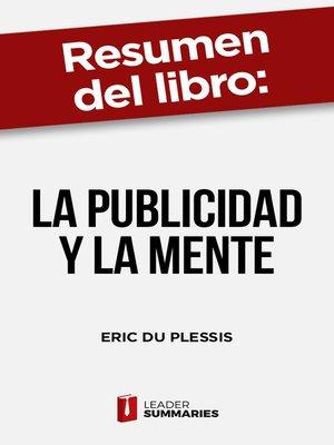 """cover image of Resumen del libro """"La publicidad y la mente"""" de Eric du Plessis"""