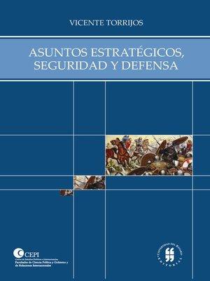 cover image of Asuntos estratégicos, seguridad y defensa