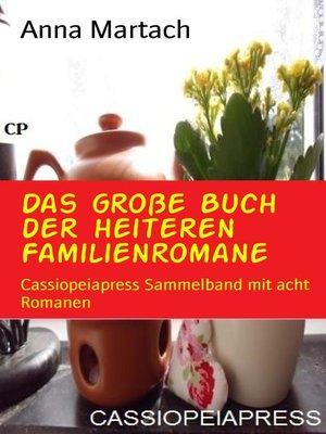 cover image of Das große Buch der heiteren Familienromane
