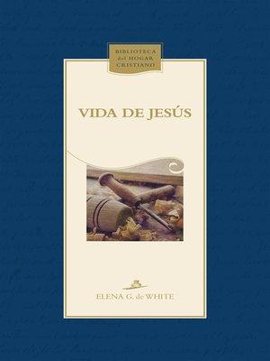 cover image of Vida de Jesús