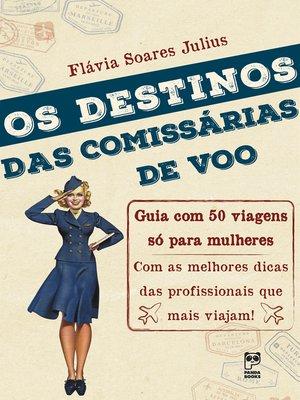 cover image of Destinos das comissárias de voo