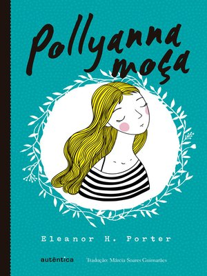 cover image of Pollyanna moça