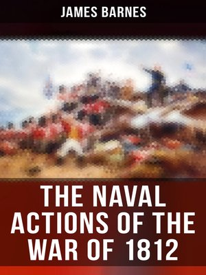 cover image of The Naval Actions of the War of 1812