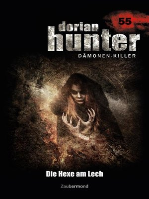 cover image of Dorian Hunter 55 – Die Hexe am Lech