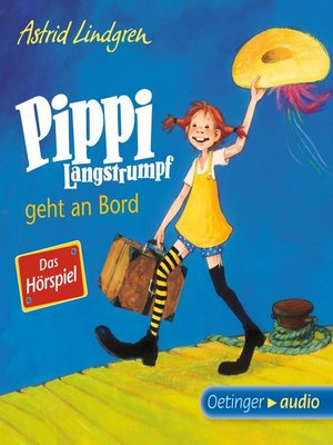 cover image of Pippi Langstrumpf geht an Bord--Das Hörspiel