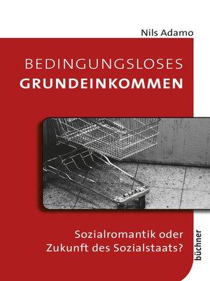 cover image of Bedingungsloses Grundeinkommen