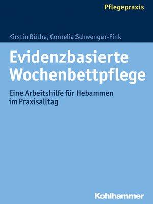 cover image of Evidenzbasierte Wochenbettpflege