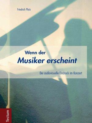 cover image of Wenn der Musiker erscheint