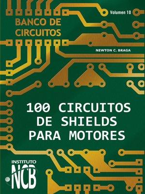 cover image of 100 Circuitos de Shields para Motores