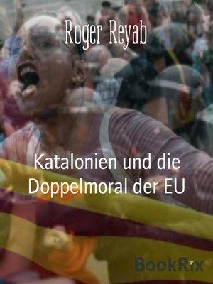 cover image of Katalonien und die Doppelmoral der EU