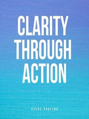 cover image of Clarity Through Action