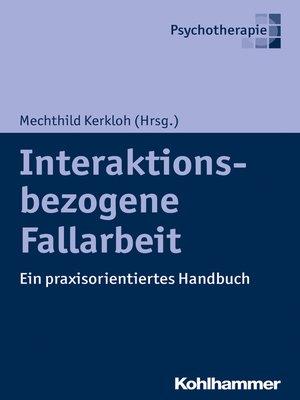 cover image of Interaktionsbezogene Fallarbeit