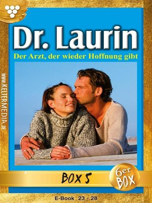 cover image of Dr. Laurin Jubiläumsbox 5 – Arztroman