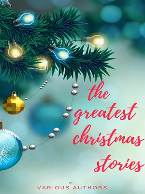 cover image of The Greatest Christmas Stories