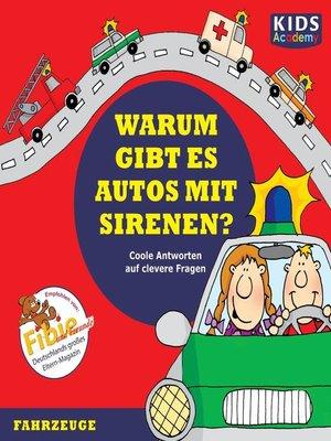 cover image of CD WISSEN--Junior--KIDS Academy--Warum gibt es Autos mit Sirenen?