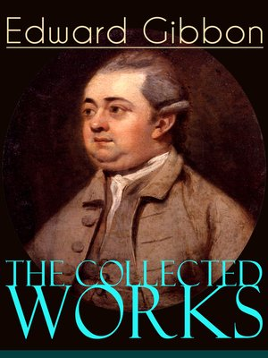 cover image of The Collected Works of Edward Gibbon