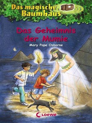 cover image of Das magische Baumhaus 3--Das Geheimnis der Mumie