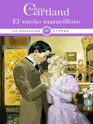 cover image of 68. El sueño maravilloso
