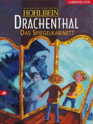 cover image of Drachenthal--Das Spiegelkabinett (Bd. 4)
