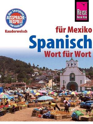 cover image of Spanisch für Mexiko--Wort für Wort