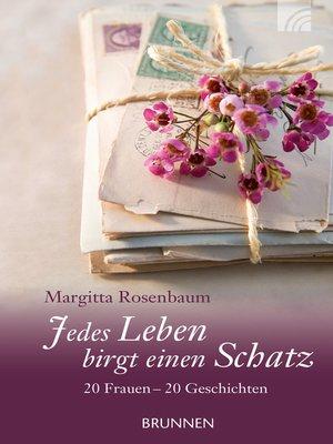 cover image of Jedes Leben birgt einen Schatz