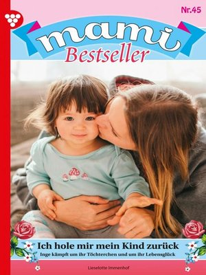 cover image of Mami Bestseller 45 – Familienroman