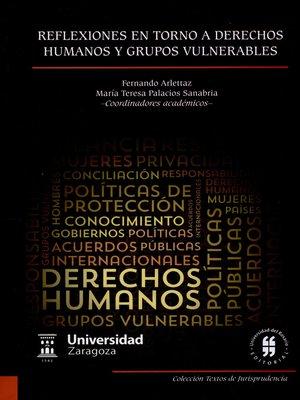 cover image of Reflexiones en torno a derechos humanos y grupos vulnerables