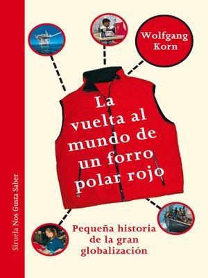 cover image of La vuelta al mundo de un forro polar rojo