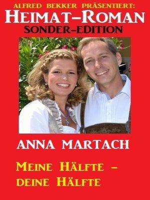 cover image of Meine Hälfte--deine Hälfte