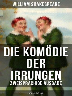cover image of Die Komödie der Irrungen (Zweisprachige Ausgabe