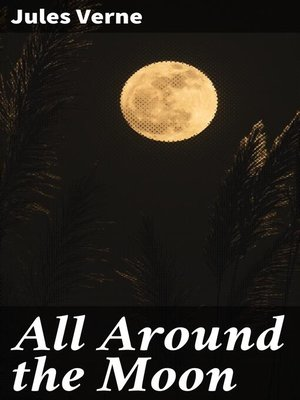 cover image of All Around the Moon