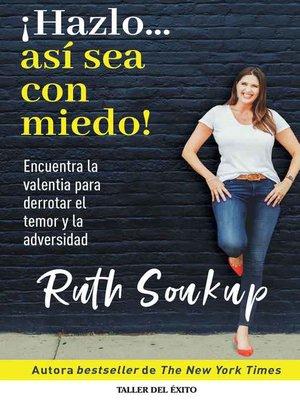 cover image of ¡Hazlo... así sea con miedo!
