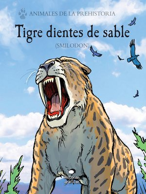 cover image of Tigre dientes de sable (Smilodon)