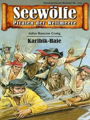 cover image of Seewölfe--Piraten der Weltmeere 225