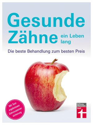 cover image of Gesunde Zähne ein Leben lang