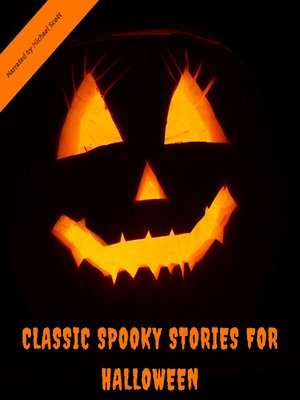 cover image of Classic Spooky Stories For Halloween