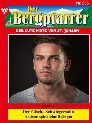 cover image of Der Bergpfarrer 253 – Heimatroman