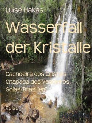 cover image of Wasserfall der Kristalle