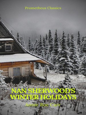 cover image of Nan Sherwood's Winter Holidays (Prometheus Classics)