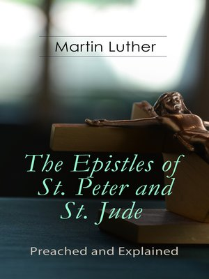cover image of The Epistles of St. Peter and St. Jude--Preached and Explained