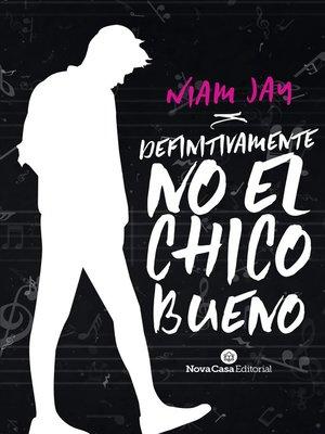 cover image of Definitivamente no el chico bueno