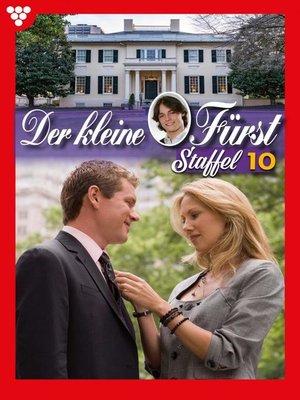 cover image of Der kleine Fürst Staffel 10 – Adelsroman