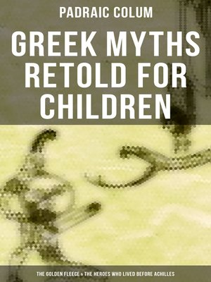 cover image of Greek Myths Retold for Children