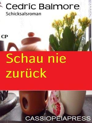 cover image of Schau nie zurück