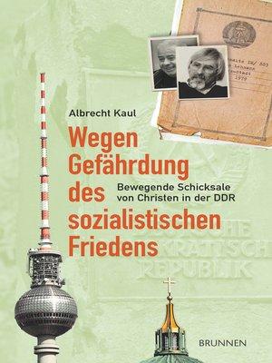 cover image of Wegen Gefährdung des sozialistischen Friedens